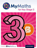 MyMaths: for Key Stage 3: Student Book 3B