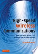 High Speed Wireless Communications