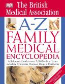 BMA A-Z Family Medical Encyclopedia