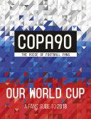 COPA90: Our World Cup Pdf/ePub eBook