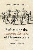 Befriending the Commedia dell Arte of Flaminio Scala