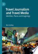 Travel Journalism and Travel Media