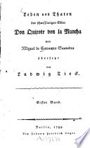 Leben und Thaten des scharfsinnigen Edlen Don Quixote von la Mancha  , Band 1
