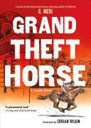 link to Grand theft horse in the TCC library catalog