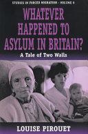 Whatever Happened to Asylum in Britain? Pdf/ePub eBook