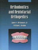 Orthodontics and Dentofacial Orthopedics