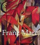 Franz Marc  1880 1916