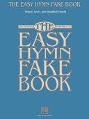 The Easy Hymn Fake Book (Songbook) Pdf/ePub eBook