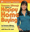 Suzanne Whang s Guide to Happy Home Buying