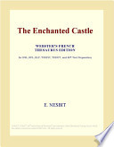 The Enchanted Castle (Webster's French Thesaurus Edition)