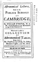Astronomical Lectures, Read in the Publick Schools at Cambridge