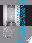 Application Of Hydrodynamic Cavitation In Environmental Engineering Book PDF