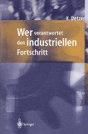 Wer verantwortet den industriellen Fortschritt?