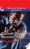 Kansas City Secrets  Mills   Boon Intrigue   The Precinct  Cold Case  Book 2