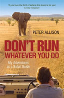 Don t Run  Whatever You Do