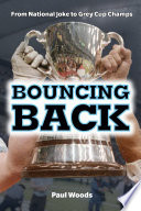 Bouncing Back From National Joke To Grey Cup Champs
