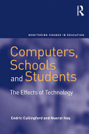 Computers, schools, and students: the effects of technology