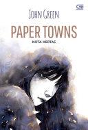 Pdf Kota Kertas (Paper Town) *Ket: Cetak ulang cover baru Telecharger