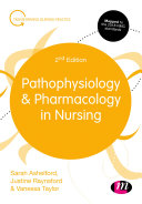 Pathophysiology and Pharmacology in Nursing
