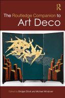 The Routledge Companion to Art Deco