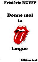 Donne-moi ta langue