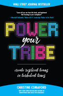 Power Your Tribe: Create Resilient Teams in Turbulent Times [Pdf/ePub] eBook