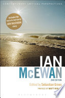 Ian McEwan  : Contemporary Critical Perspectives, 2nd edition