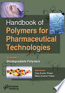 Handbook of Polymers for Pharmaceutical Technologies  Biodegradable Polymers
