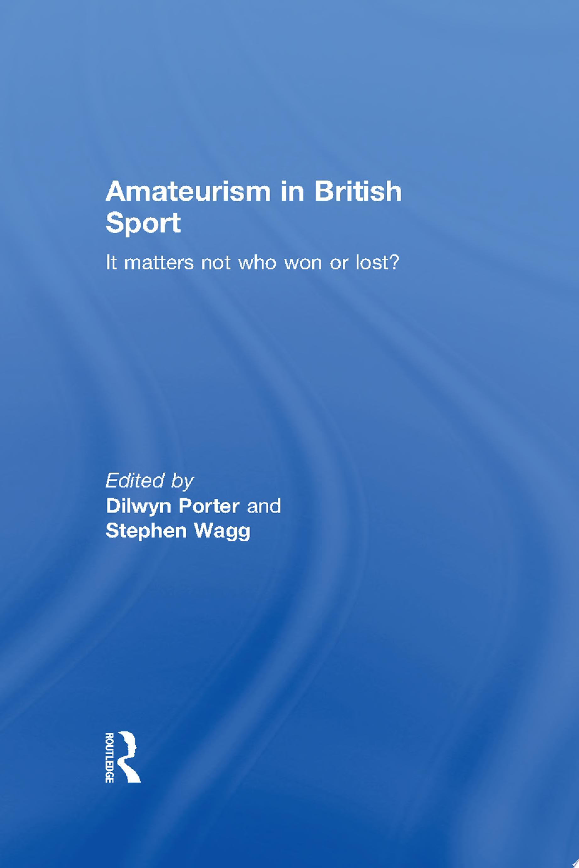 Amateurism in British Sport
