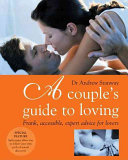 A Couple's Guide to Loving