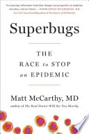 link to Superbugs : the race to stop an epidemic in the TCC library catalog