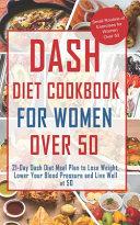 Dash Diet Cookbook for Women Over 50