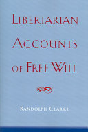 Libertarian Accounts of Free Will