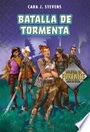Batalla de Tormenta: Aventura En Fortnite Libro No Oficial / Battle Storm: An Unofficial Fortnite Novel