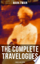 The Complete Travelogues Of Mark Twain 5 Books In One Edition Book