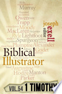 The Biblical Illustrator 1 Timothy