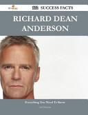 Richard Dean Anderson 122 Success Facts Everything You Need To Know About Richard Dean Anderson [Pdf/ePub] eBook