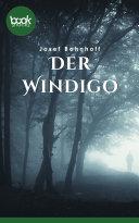 Der Windigo [Pdf/ePub] eBook