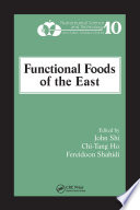 """Functional Foods of the East"" by John Shi, Chi-Tang Ho, Fereidoon Shahidi"
