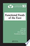 """Functional Foods of the East"" by John Shi, Chi-Tang Ho, Fereidoon Shahidi"