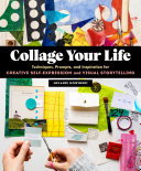 Collage Your Life