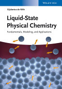 Liquid State Physical Chemistry