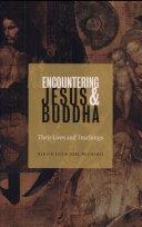 Encountering Jesus and Buddha