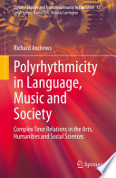 Polyrhythmicity in Language  Music and Society