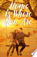 Home is Where You Are Book