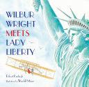 Wilbur Wright Meets Lady Liberty Pdf/ePub eBook