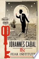 link to Johannes Cabal : the fear institute in the TCC library catalog