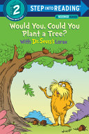 Would You  Could You Plant a Tree  with Dr  Seuss s Lorax Book