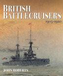 British Battlecruisers, 1905–1920 Pdf/ePub eBook
