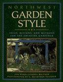 Northwest Garden Style